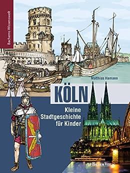 kln-kleine-stadtgeschichte-fr-kinder-bachems-wissenswelt