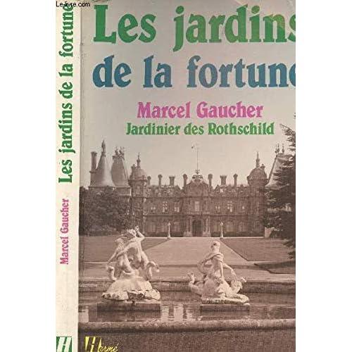 Les jardins de la fortune