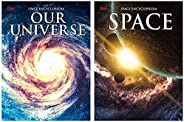 Our Universe: Space Encyclopedia + Space: Space Encyclopedia (Set of 2 books)