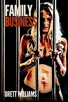 Family Business (English Edition) par [Williams, Brett]