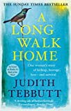 A Long Walk Home by Judith Tebbutt