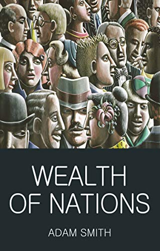 Wealth of Nations (Wordsworth Classics of World Literature) por Adam Smith