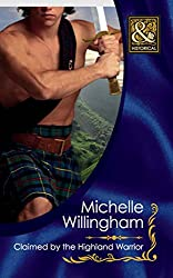 Claimed by the Highland Warrior (Mills & Boon Historical) (The MacKinloch Clan, Book 1)