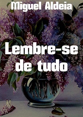 Lembre-se de tudo (Portuguese Edition)