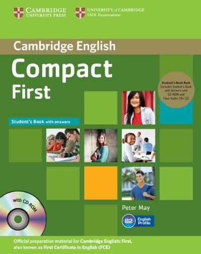 Compact first. Student's book. With answers. Con espansione online. Per le Scuole superiori. Con CD-ROM e CD Audio