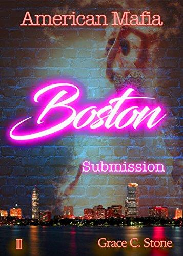 American Mafia: Boston Submission von [Stone, Grace C.]