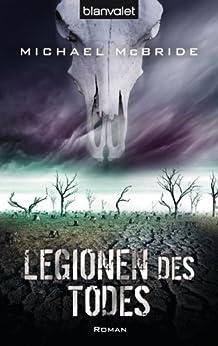 Legionen des Todes: Roman (Der Armageddon-Zyklus 3)
