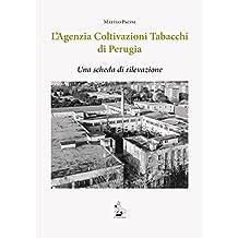 L'agenzia coltivazioni tabacchi di Perugia. Una scheda di rilevazione