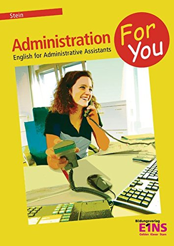 Administration For You - English for Administrative Assistants: Schülerband