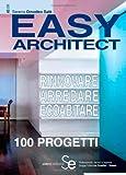 Easy architect. Rinnovare, arredare, ecoabitare