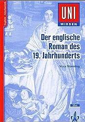Uni-Wissen, Der englische Roman des 19. Jahrhunderts (Uni-Wissen Anglistik/Amerikanistik)