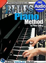 Blues Piano Lessons for Beginners: Teach Yourself How to Play Piano (Free Audio Available) (Progressive) (English Edition)