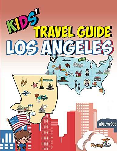 kids-travel-guide-los-angeles-the-fun-way-to-discover-los-angeles-especially-for-kids-kids-travel-gu