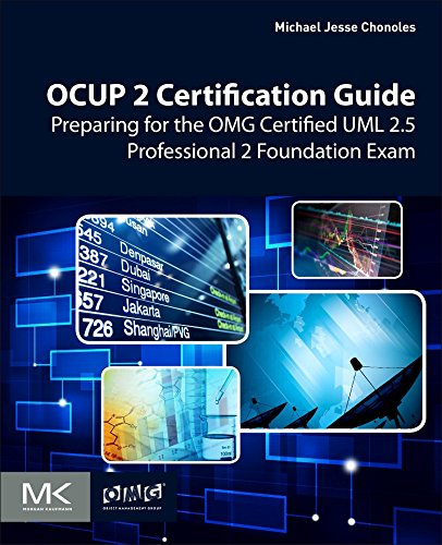 OCUP 2 Certification Guide: Preparing for the OMG Certified UML 2.5 Professional 2 Foundation Exam 2,5 A Board