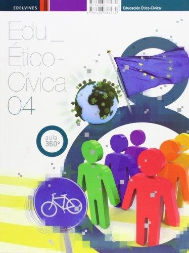 Educación Cív¡co-Etico 4 ESO (Aula 360º) - 9788426386274