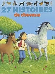 27 histoires de chevaux (collection J'aime les histoires)