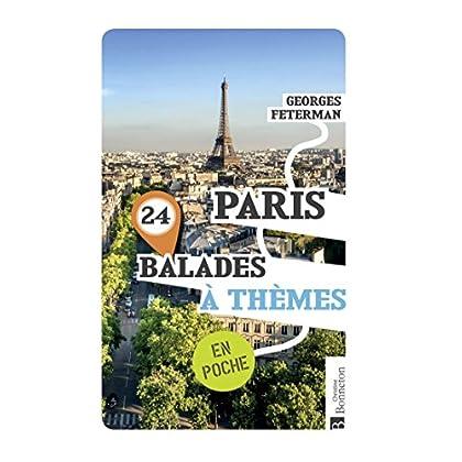 Paris 24 balades à thèmes : En poche