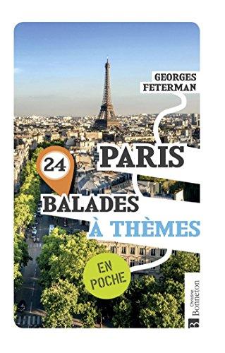 Paris 24 balades à thèmes : En poche par
