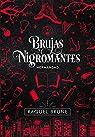 Brujas y nigromantes: Hermandad par Brune