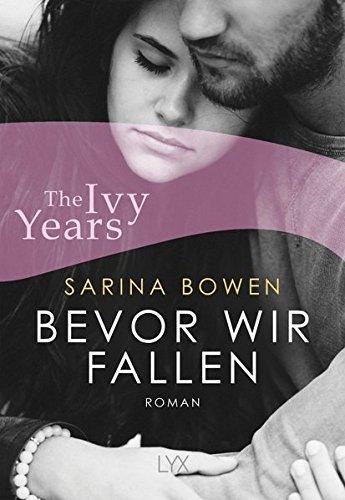 Bowen, Sarina: The Ivy Years - Bevor wir fallen