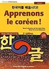 Apprenons le coréen ! Niveau débutant A1-A2 (1CD audio)