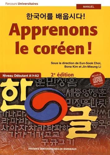 Apprenons le coréen ! : Niveau débutant A1-A2 (1CD audio)