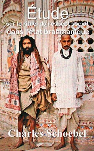Étude sur le rituel du respect social dans l'état brahmanique