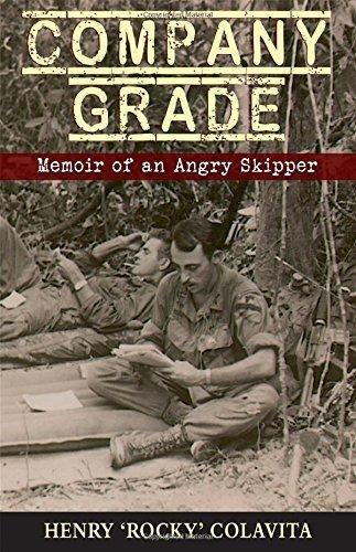 company-grade-memoir-of-an-angry-skipper-by-henry-j-colavita-2015-12-01