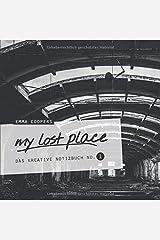 my lost place - Das kreative Notizbuch No. 1 Taschenbuch