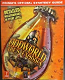 Oddworld: U.K.Edition: Abe's Exoddus - Official Strategy Guide (Unauthorized Game Secrets)