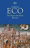 Der Name der Rose von Umberto Eco