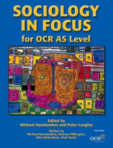Sociology in Focus for OCR AS Level by Mr Paul Taylor (2004-07-27)