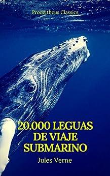 Veinte mil leguas de viaje submarino (Prometheus Classics) de [Verne, Julio, Classics, Prometheus]