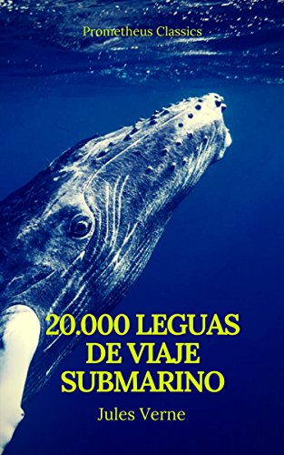 Veinte mil leguas de viaje submarino (Prometheus Classics) par  Julio Verne, Prometheus Classics