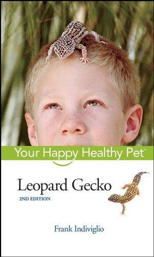 Leopard Gecko: Your Happy Healthy Pet (English Edition) -