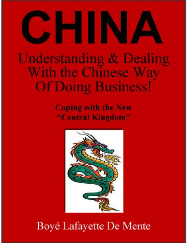 china-understanding-dealing-with-the-chinese-way-of-doing-business-english-edition