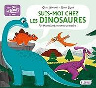 Suis-moi chez les dinosaures par Gérard Moncomble
