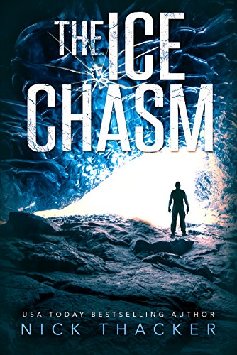 The Ice Chasm (Harvey Bennet Thrillers Book 3) (English Edition)