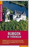 Burgen in Thüringen - Konrad Kessler