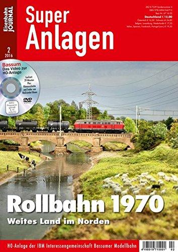 Rollbahn 1970 - Weites Land im Norden - Eisenbahn Journal Super-Anlagen 2-2016: Alle Infos bei Amazon