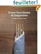 Entre Fourchette Et Baguettes: plaisir et sagesse au menu