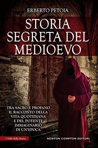 Storia segreta del Medioevo