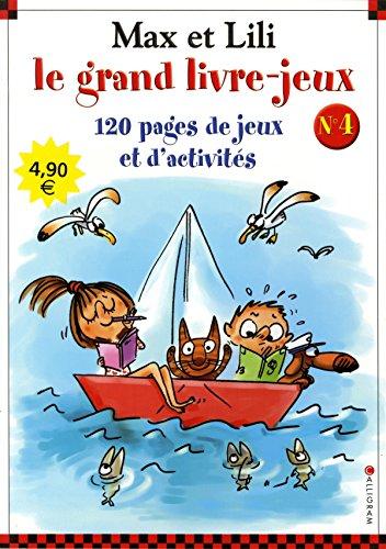 Max et Lili : Le grand livre-jeux n°4