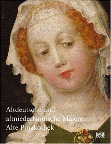 Alte Pinakothek: Altdeutsche und Altniederländische Malerei