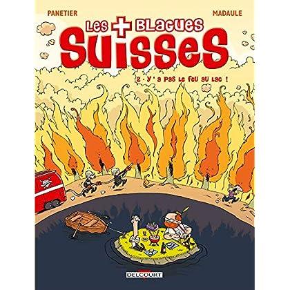Les Blagues Suisses, Tome 2 : Y'a pas le feu au lac !