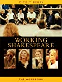 The Working Shakespeare Collection: A Workbook for Teachers (Applause Books)