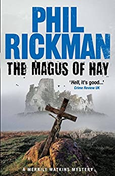 The Magus of Hay (Merrily Watkins Mysteries Book 12) by [Rickman, Phil]