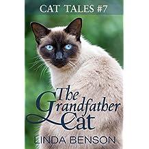 The Grandfather Cat (Cat Tales Book 7)