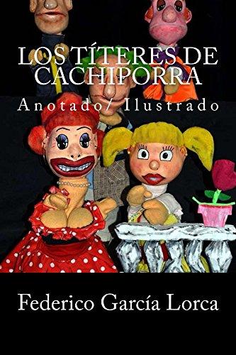Los títeres de Cachiporra: anotado/ilustrado