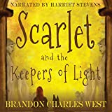 Scarlet and the Keepers of Light: The Scarlet Hopewell Series, Book 1